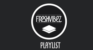 FreshVibez – Let's Chill #45